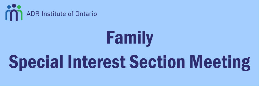 ADRIO - Special Interest Section Meeting: Family Section