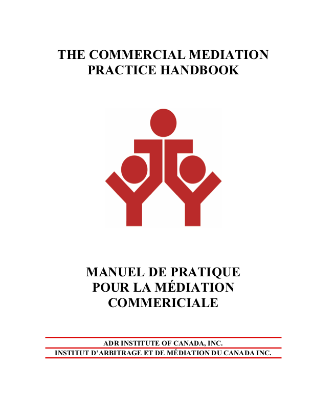 A2 - The ADRIC Commercial Mediation Practice Handbook